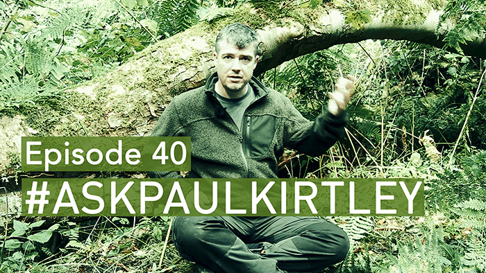 Post image for #AskPaulKirtley Episode 40 – One Thing For Wilderness Survival, Learning Fungi, Time Management On Trips, Oak Bark For Tinder, Knots & Lashings