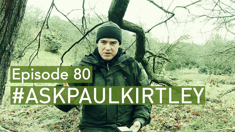 Paul Kirtley in Ask Paul Kirtley Episode 80