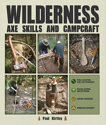 Book cover for Paul Kirtley's Wilderness Axe Skills and Campcraft